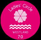 Ladies Circle Westland